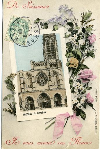 De Soissons je vous envoie ces fleurs - La cathédrale_0