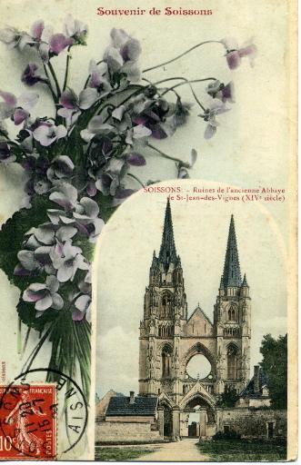 Souvenir de Soissons - Ruines de l'ancienne abbaye de Saint-Jean-des-Vignes
