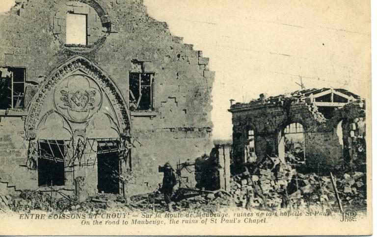 Entre Soissons et Crouy - Sur la route de Maubeuge , ruines de la chapelle Saint-Paul_0