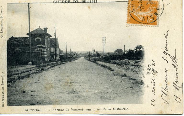 Soissons - L'avenue de Vauxrot, vue prise de la Distillerie - Guerre de 1914-1915_0
