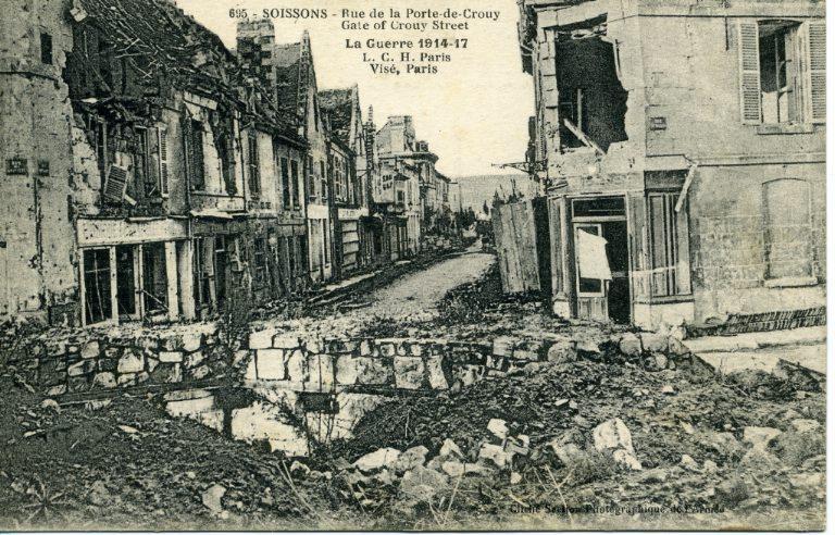 Soissons - Rue de la porte Crouy - La guerre 1914-17_0