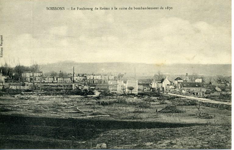 Soissons - Le faubourg de Reims à la suite du bombardement de 1870_0
