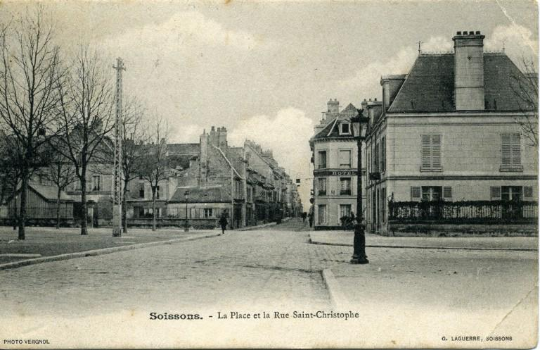 Soissons - La Place et la Rue Saint-Christophe