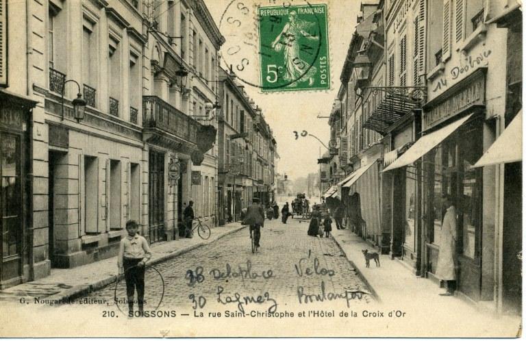 Soissons - La Rue Saint-Christophe et l'Hôtel de la Croix d'Or_0