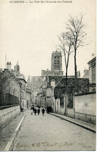 Soissons - La rue de l'Echelle du Temple_0