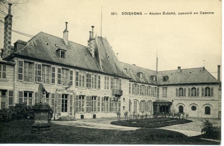 Soissons - Ancien évêché, converti en Caserne_0
