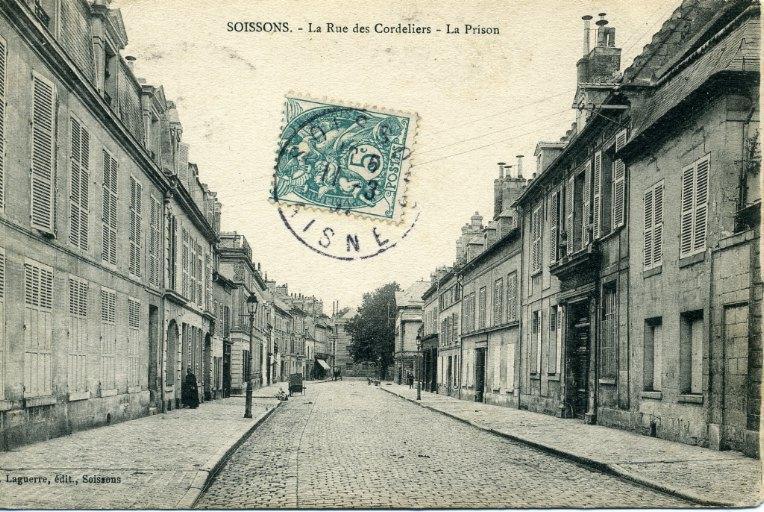 Soissons - La Rue des Cordeliers - La Prison_0
