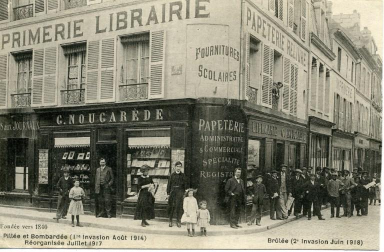 Soissons - Magasin G. NOUGAREDE - fondé vers 1840 - Pillé et Bombardé (1ère invasion Août 1914), réorganisé Juillet 1917. Brûlé (2e invasion Juin 1918)_0