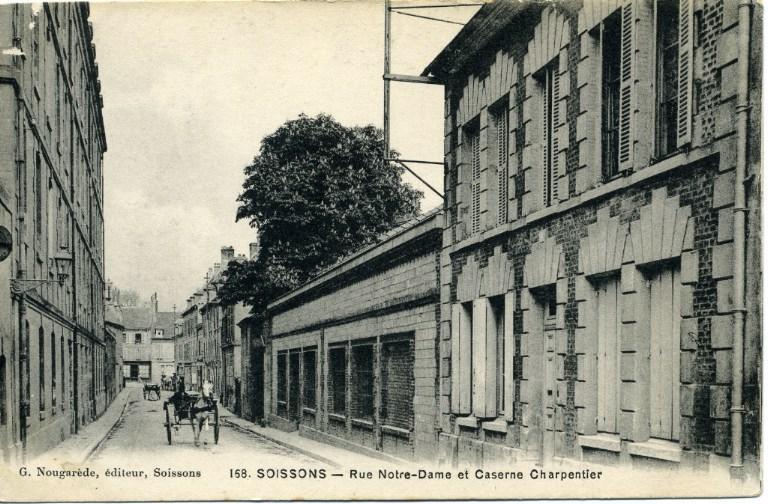 Soissons - Rue Notre-Dame et Caserne Charpentier_0