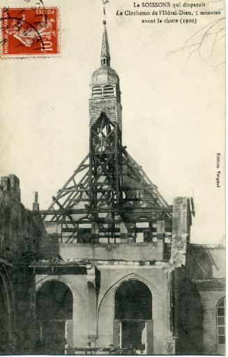 Le Soissons qui disparaît - Le clocheton de l'Hôtel-Dieu, 5 minutes avant la chute (1910)_0