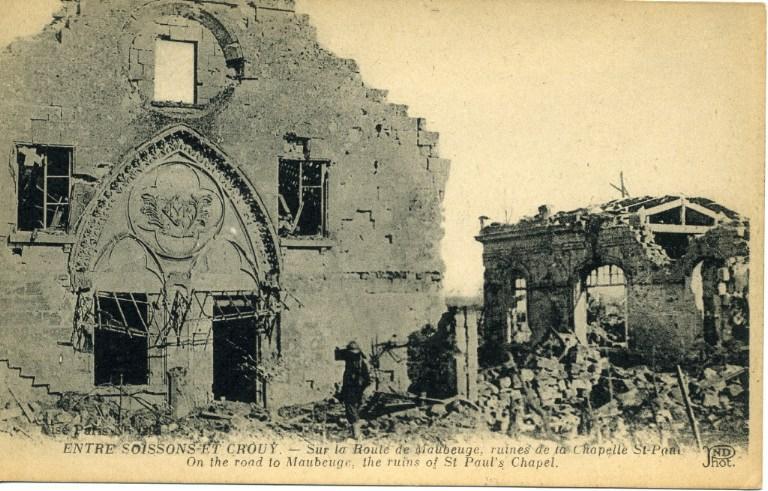 Entre Soissons et Crouy - Sur la route de Maubeuge, ruines de la Chapelle Saint-Paul_0