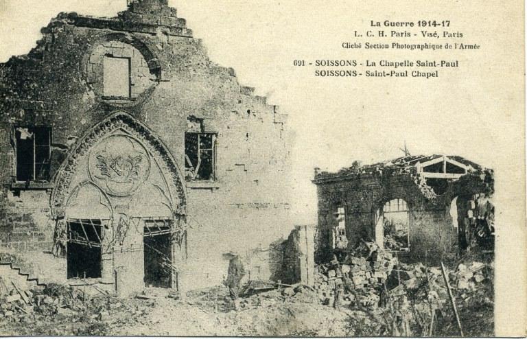 La guerre 1914-1917 - Soissons - La Chapelle Saint-Paul_0