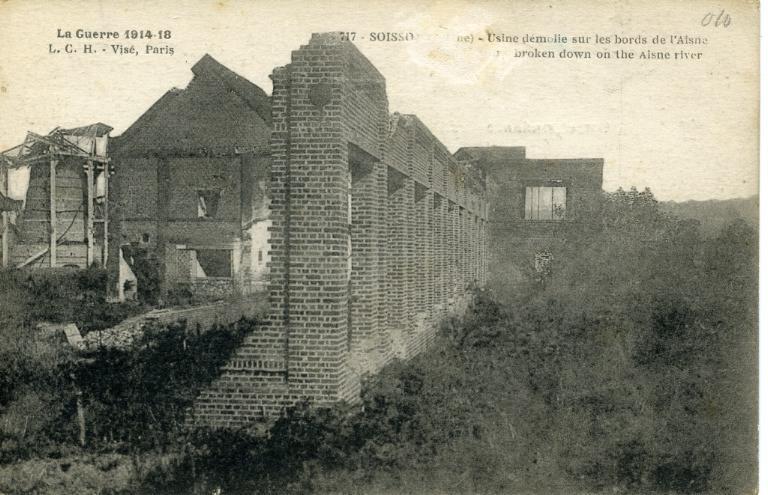 La Guerre 1914-1918 - Soissons - Usine démolie sur les bords de l'Aisne