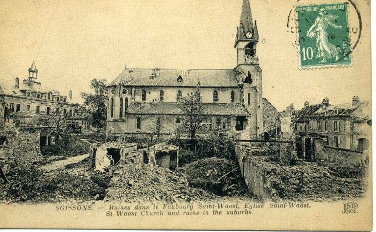 Soissons - Ruines dans le Faubourg Saint-Waast, église Saint-Waast