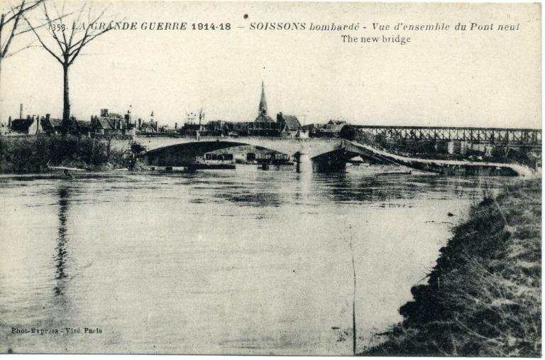 La grande guerre 1914-18 - Soissons bombardé - Vue d'ensemble du Pont neuf_0