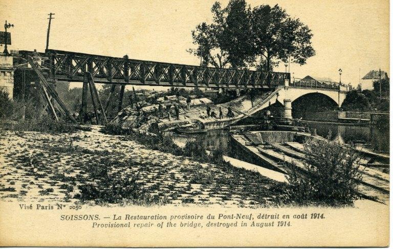 Soissons - La Restauration provisoire du Pont-Neuf, détruit en août 1914_0