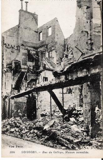 Soissons - Rue du Collège, Maison incendiée_0