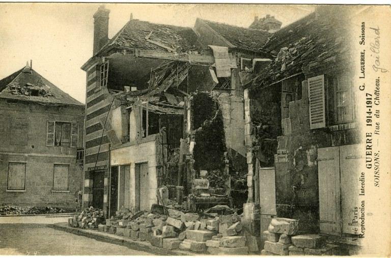 Guerre 1914-1917 - Soissons - Rue du Château Gaillard_0