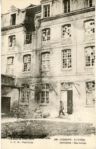 La Guerre 1914-1918 - Soissons - Le Collège_0