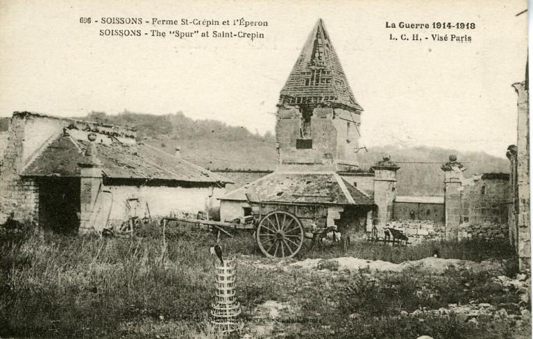 La Guerre de 1914-1918 - Soissons - Ferme Saint-Crépin et l'Éperon_0