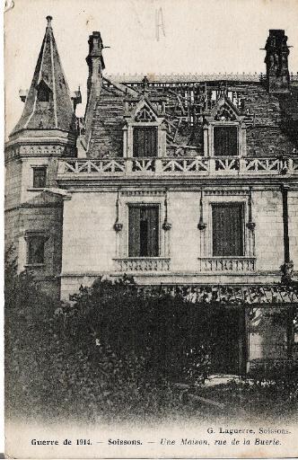 Guerre de 1914 - Soissons - Une Maison, rue de la Buerie