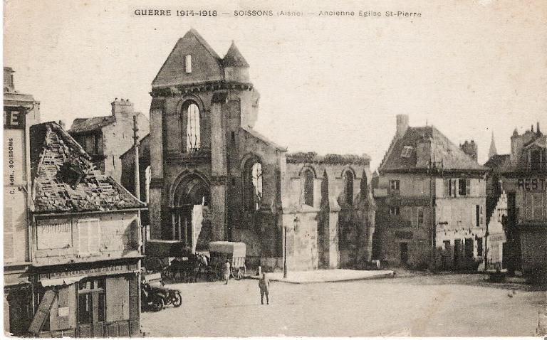 Guerre 1914-1918 - Soissons - Ancienne église Saint-Pierre_0