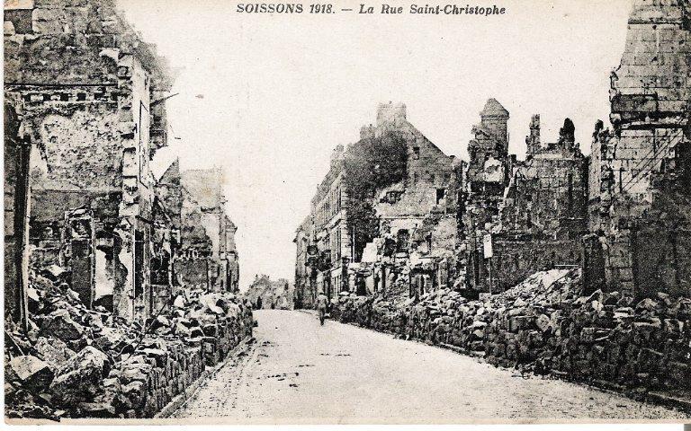 Soissons 1918 - La Rue Saint-Christophe_0