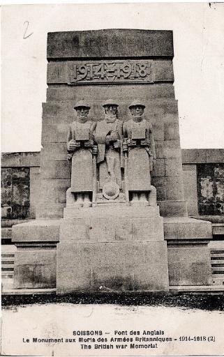 Soissons - Pont des Anglais - Le Monument aux Morts des Armées Britanniques - 1914 - 1918