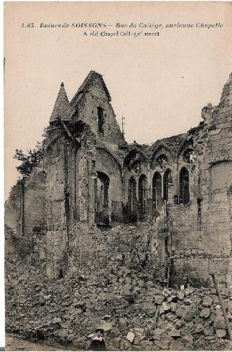 Ruines de Soissons - Rue du Collège, ancienne Chapelle_0
