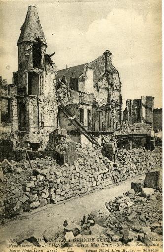 Soissons - Les Ruines de la Grande Guerre - Maison Renaissance, rue de l'Hôtel-Dieu_0