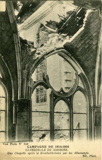 Campagne de 1914-1916 - Cathédrale - Une Chapelle après le Bombardement par les Allemands_0