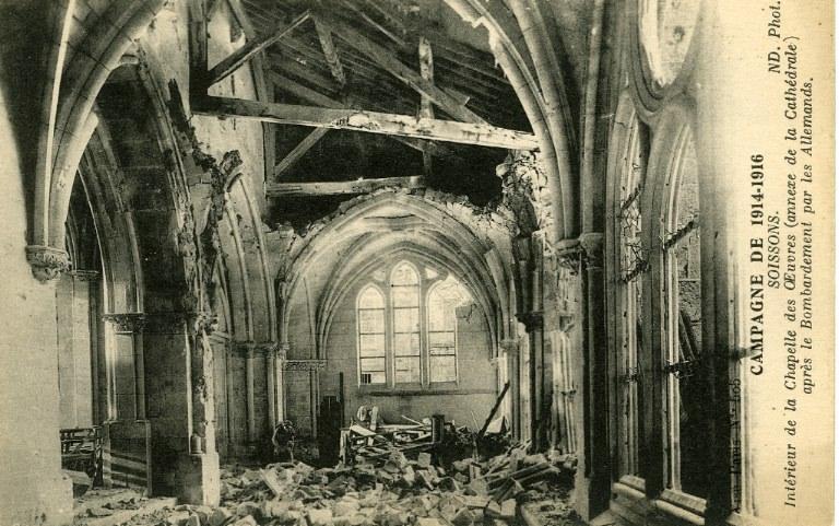 Campagne de 1914-1916 - Soissons - Cathédrale - Intérieur de la Chapelle des Oeuvres (annexe de la Cathédrale) après le Bombardement par les Allemands_0