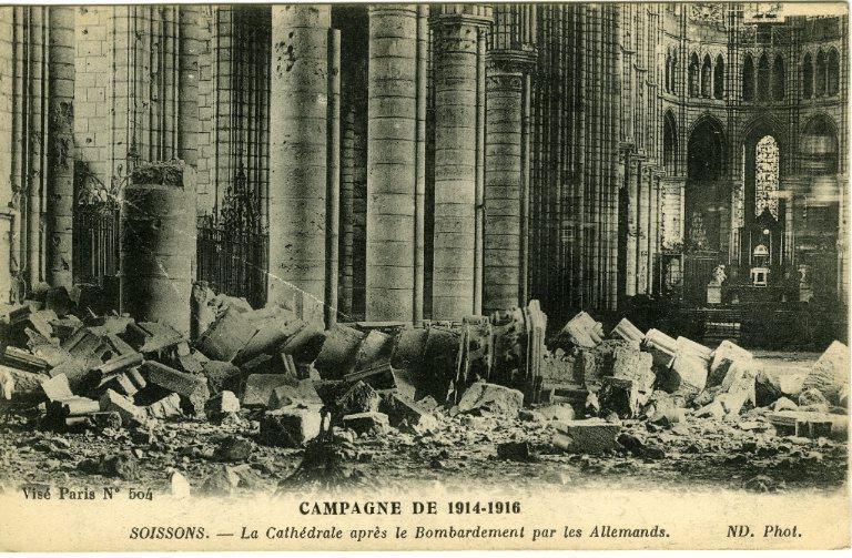 Campagne de 1914-1916 - Soissons - La Cathédrale après le Bombardement par les Allemands_0
