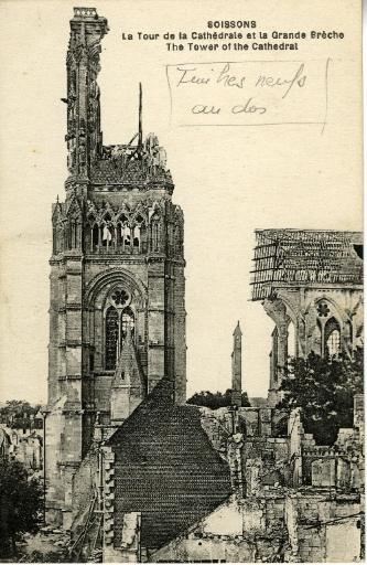 Soissons - La Tour de la Cathédrale et la Grande Brèche_0