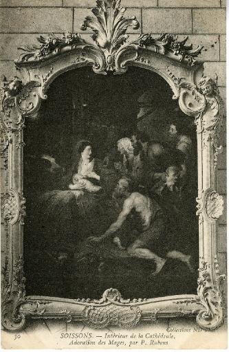 Soissons - Intérieur de la Cathédrale - Adoration des Mages, par P. Rubens