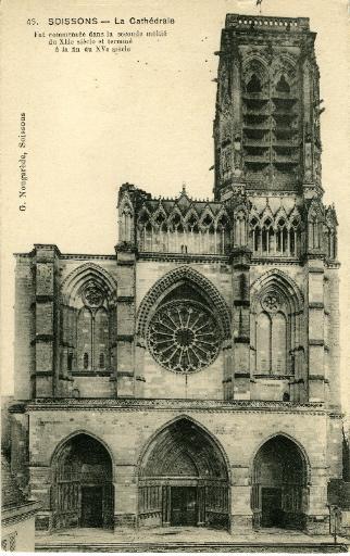 Soissons - La Cathédrale, fut commencée dans la seconde moitié du XIIème siècle et terminée à la fin du XVème