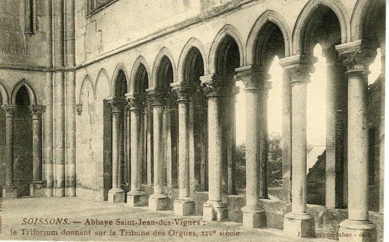 Soissons - Abbaye Saint-Jean-des-Vignes - Le Triforium donnant sur la Tribune des Orgues XIVe_0
