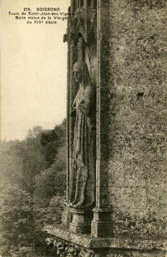 Soissons - Tours de Saint-Jean-des-Vignes - Belle statue de la Vierge du XIVe siècle