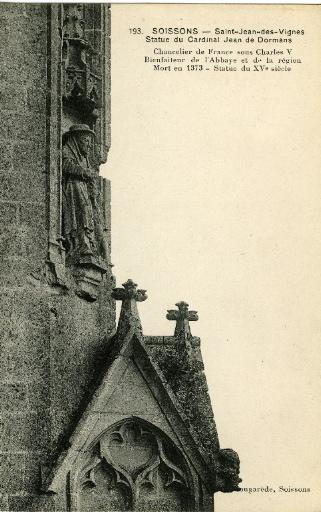 Soissons - Saint-Jean-des-Vignes - Statue du Cardinal Jean de Dormans. Chancelier de France sous Charles V Bienfaiteur de l'Abbaye et de la région - Mort en 1373_0