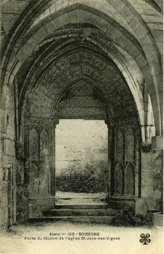 Soissons - Porte du Cloître de l'église Saint-Jean-des-Vignes