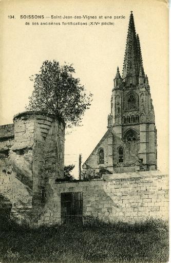 Soissons - Saint-Jean-des-Vignes et une partie de ses anciennes fortifications (XIVe siècle)_0