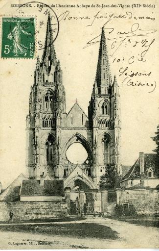 Soissons - Ruines de l'Ancienne Abbaye de Saint-Jean-des-Vignes (XIIe siècle)