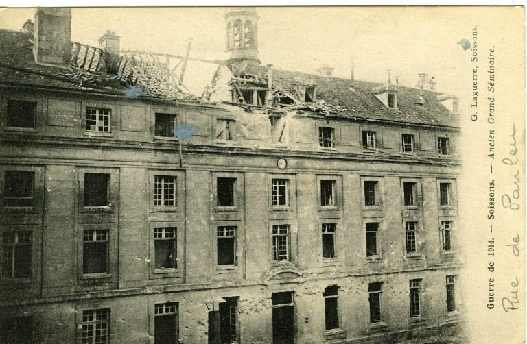 Guerre de 1914 - Soissons - Ancien Grand Séminaire