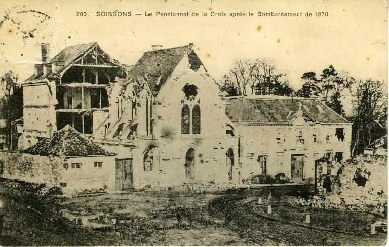 Soissons - Le Pensionnat de la Croix après le bombardement de 1870_0
