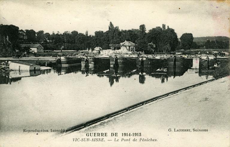 Guerre de 1914-1915 - Vic-sur-Aisne - Le Pont de Péniches_0