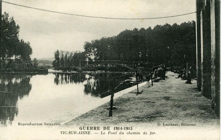 Guerre de 1914-1915 - Vic-sur-Aisne - Le Pont de chemin de fer_0