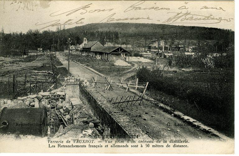 Guerre de 1914 - Verrerie de Vauxrot - Vue prise d'un créneau de la distillerie. Les retranchements français et allemands sont à 50 mètres de distance_0