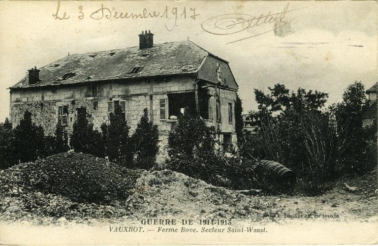 Guerre 1914-1915 - Vauxrot - Ferme Bove, secteur Saint-Waast