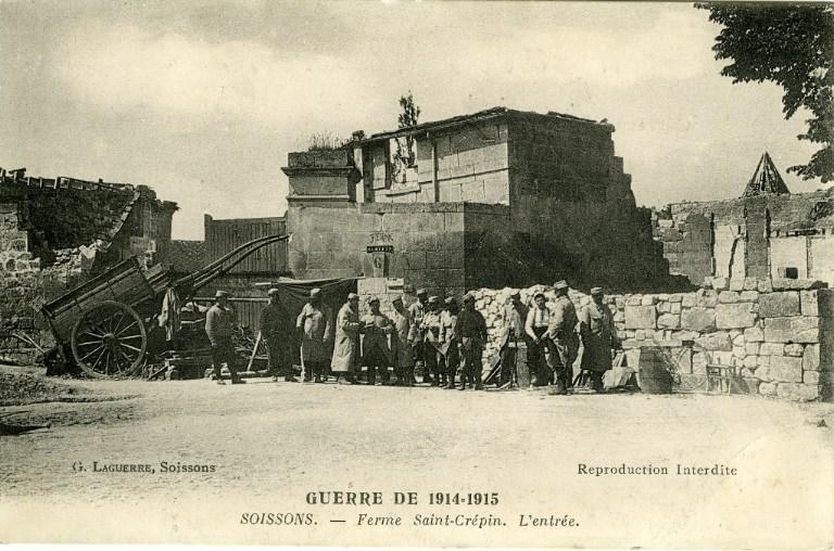 La grande guerre 1914-1915 - Ferme Saint-Crépin (l'entrée)_0