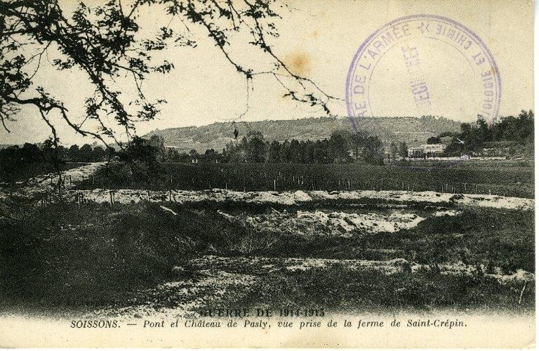 La grande guerre 1914-1915 - Pont et château de Pasly, vue prise de la ferme de Saint-Crépin_0